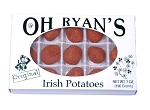 O' Ryans Irish Potatoes 7 oz Package